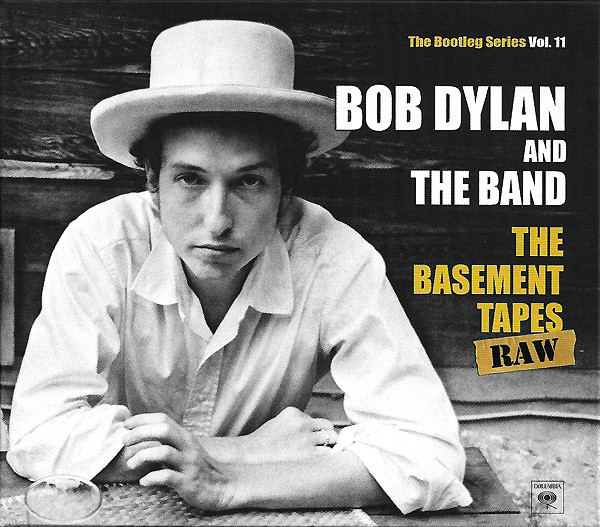 Dylan, Bob The Basement Tapes Raw