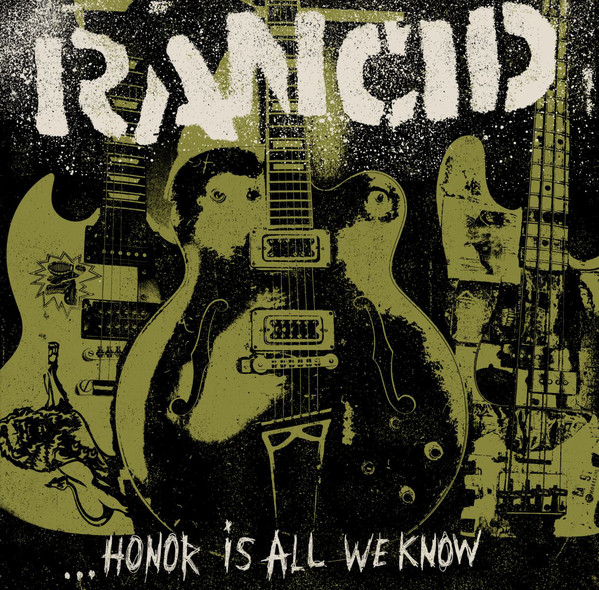 Rancid ...Honor Is All We Know Vinyl