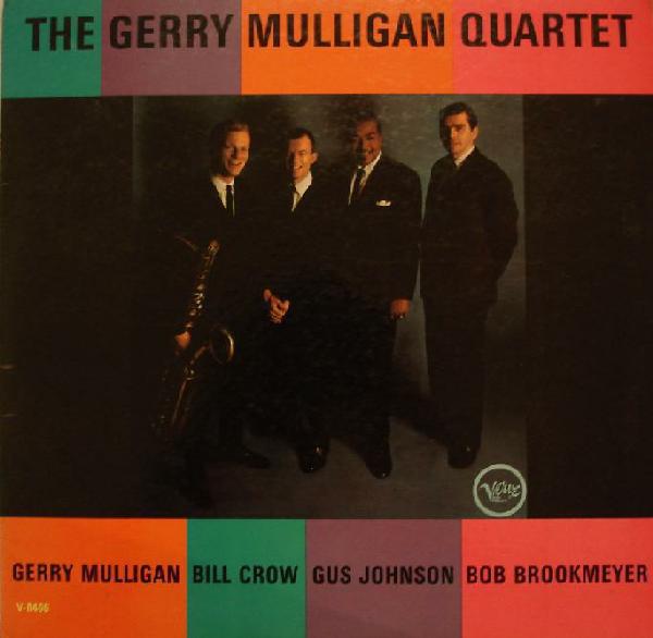 The Gerry Mulligan Quartet The Gerry Mulligan Quartet