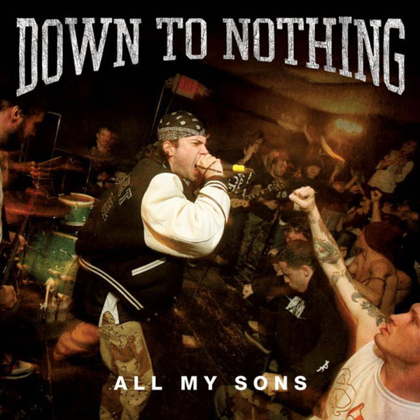 Down To Nothing All My Sons