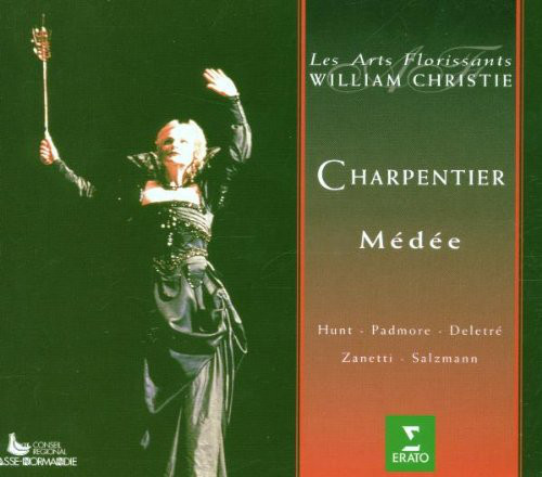 Charpentier - Les Arts Florissants, William Christie, Hunt, Padmore, Deletré, Zanetti, Salzmann Médée
