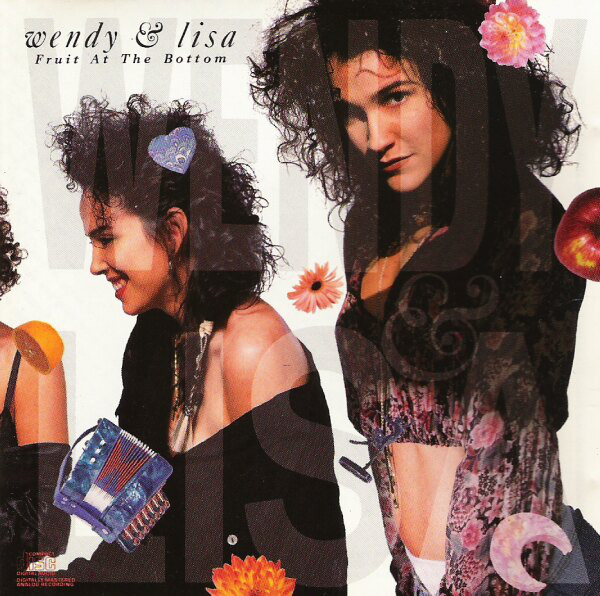 Wendy & Lisa Fruit At The Bottom CD