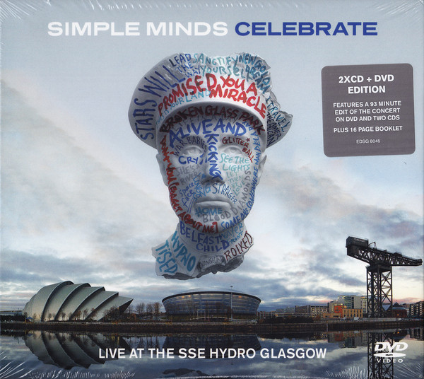 Simple Minds Celebrate (Live At The SSE Hydro Glasgow)