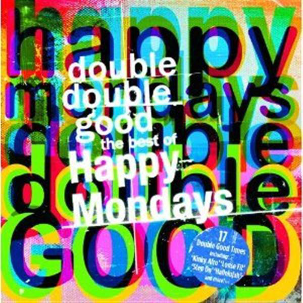 Happy Mondays Double Double Good - The Best Of