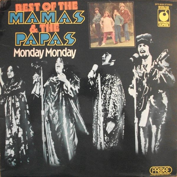 Mamas & The Papas Monday Monday - The Best Of