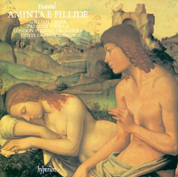 Handel, Gillian Fisher, Patrizia Kwella, London Handel Orchestra, Denys Darlow Aminta E Fillide