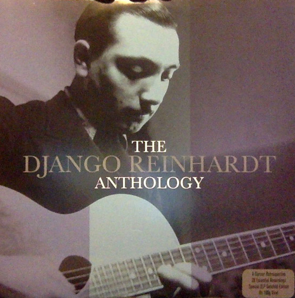 Reinhardt, Django The Django Reinhardt Anthology