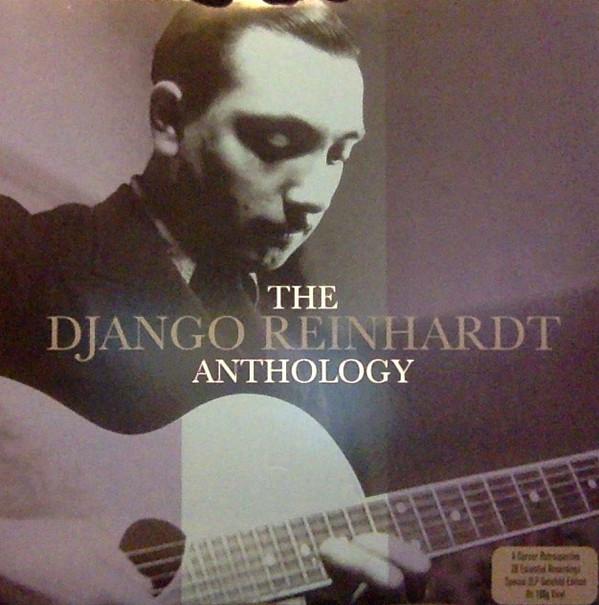 Reinhardt, Django The Django Reinhardt Anthology  Vinyl