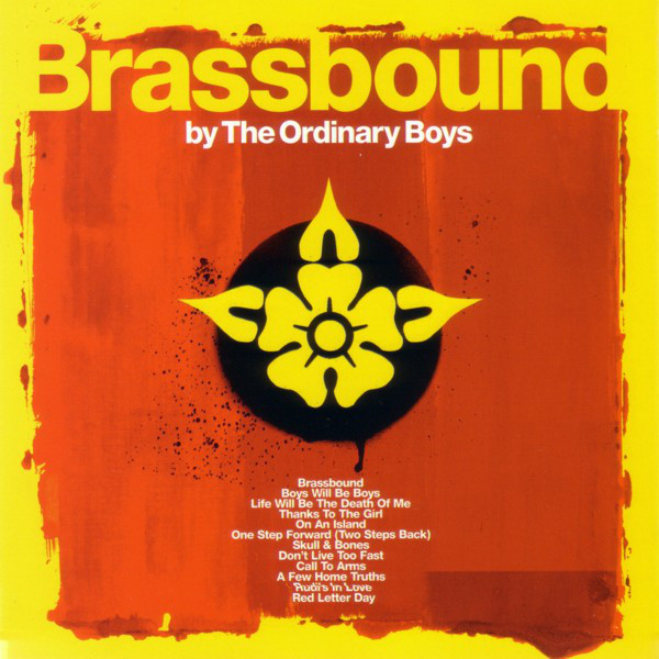 The Ordinary Boys Brassbound
