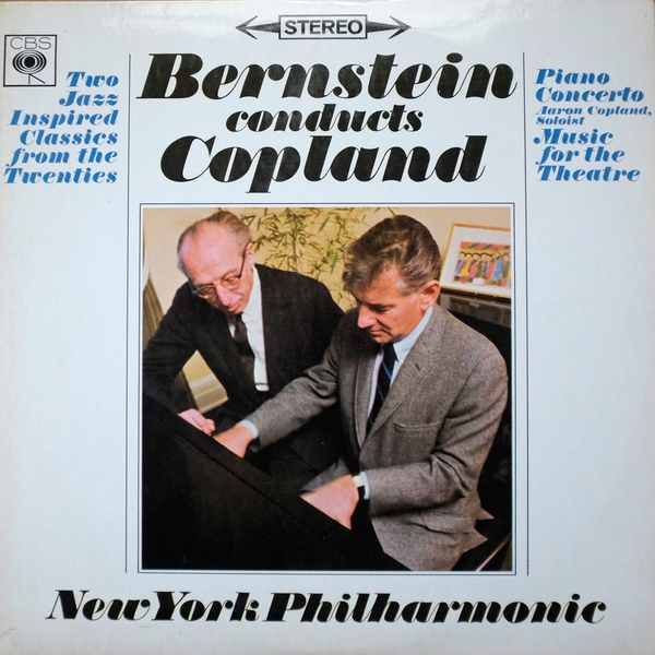 Bernstein Conducts Copland Bernstein Conducts Copland, Music For The Theatre