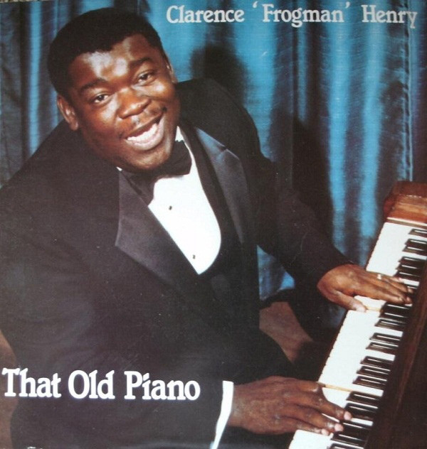 Henry, Clarence 'Frogman' That Old Piano Vinyl