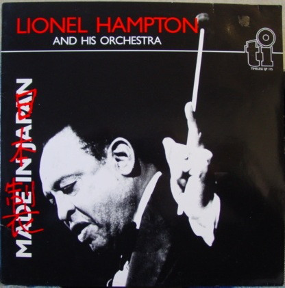 Lionel Hampton And His Orchestra Made In Japan Vinyl