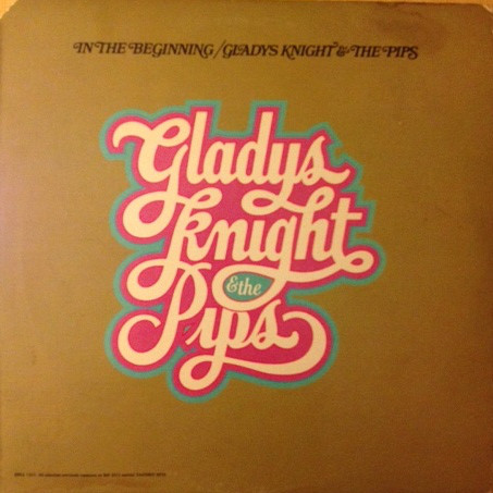 Knight, Gladys And The Pips ‎ In The Beginning