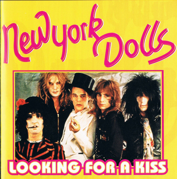 New York Dolls Looking For A Kiss