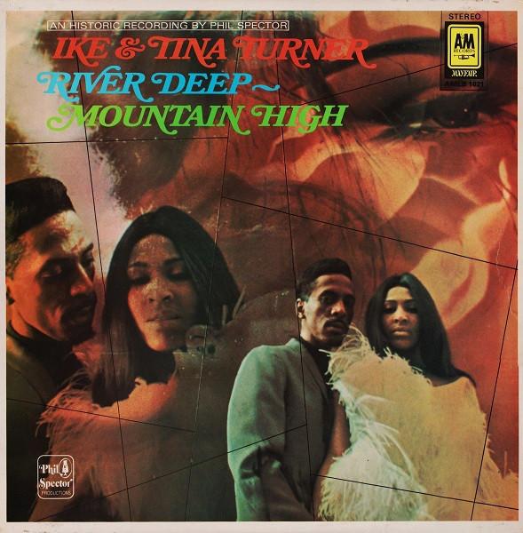 Ike & Tina Turner River Deep - Mountain High