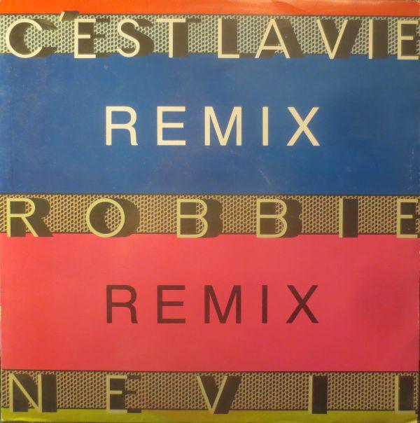 Nevil, Robbie C'est La Vie (Remix)
