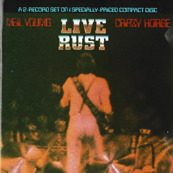 Young, Neil & Crazy Horse Live Rust