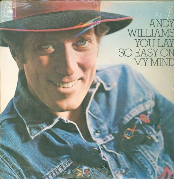Williams Andy You Lay So Easy On My Mind Vinyl