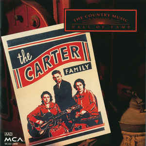 The Carter Family The Country Music Hall Of Fame  Vinyl