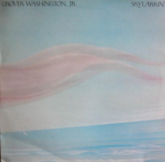 Grover Washington, Jr. Skylarkin' Vinyl