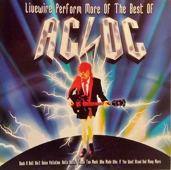 Livewire Livewire Perform More Of The Best Of AC/DC