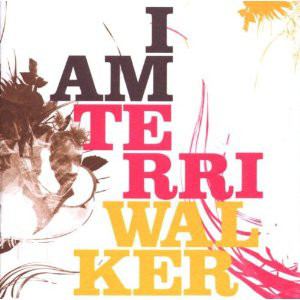 Walker, Terri I Am Terri Walker CD
