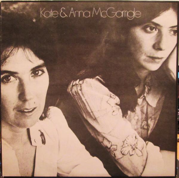 Kate And Anna McGarrigle Kate And Anna McGarrigle