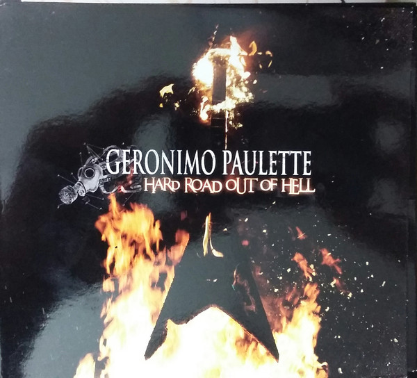 Paulette, Geronimo Hard Road Out Of Hell Vinyl