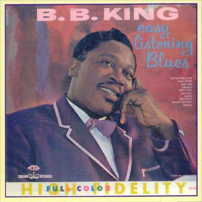 King, B.B. Easy Listening Blues
