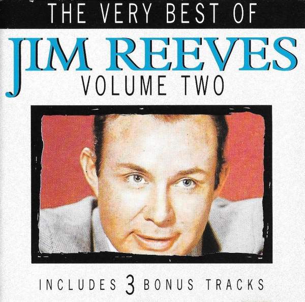 Reeves, Jim The Very Best Of (Volume Two)