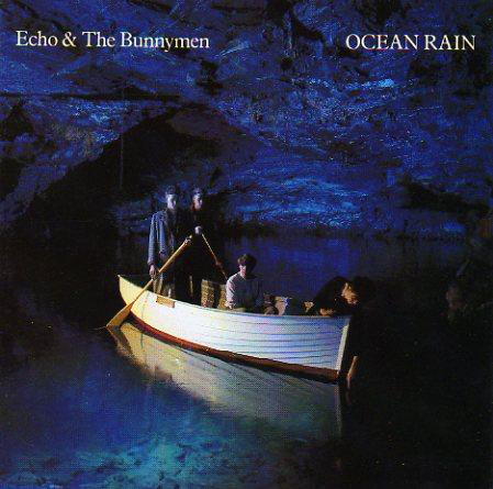 Echo & The Bunnymen Ocean Rain
