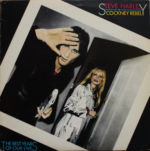 Harley, Steve & The Cockney Rebel The Best Years Of Our Lives Vinyl