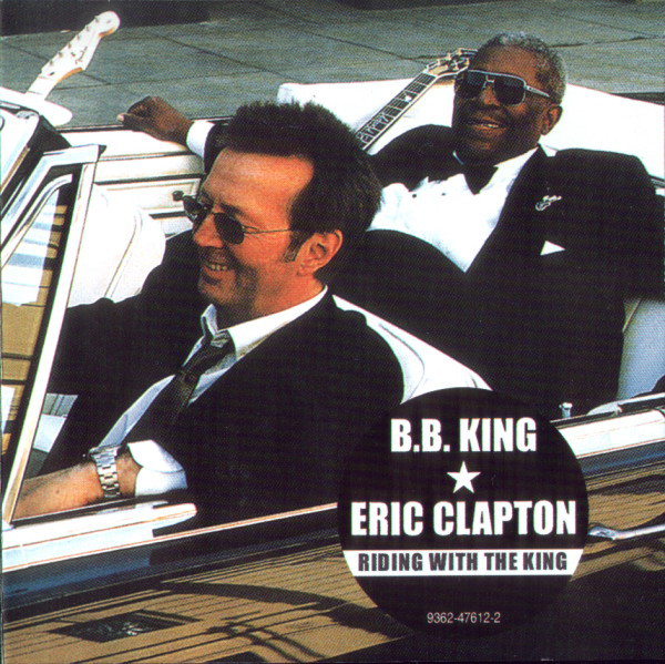 Clapton, Eric & King, B.B. Riding With The King