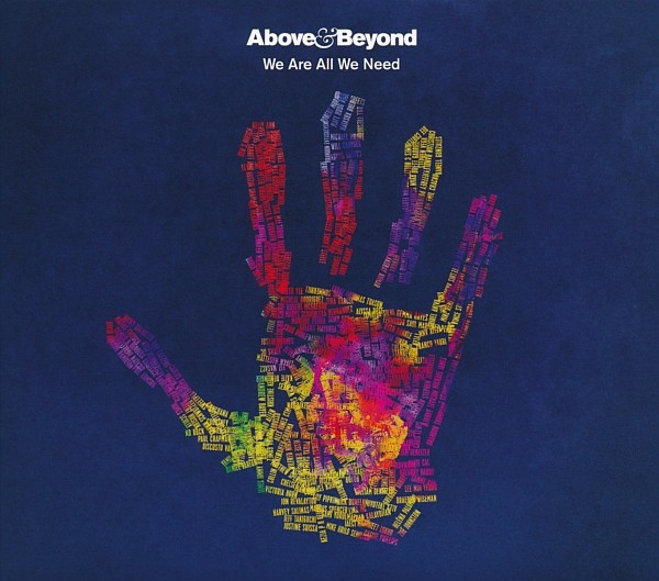 Above & Beyond We Are All We Need