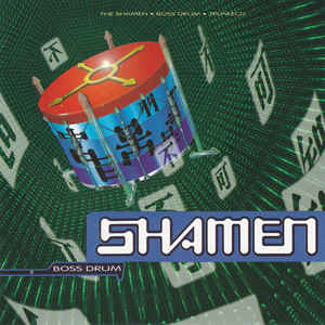 Shamen (The) Boss Drum CD