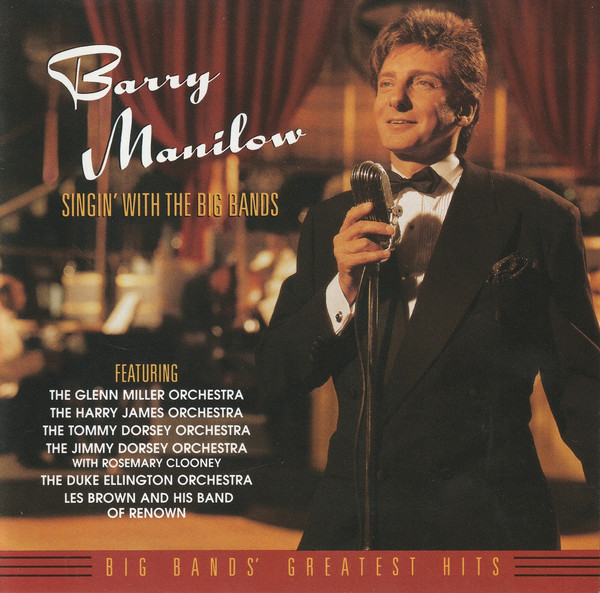 Manilow, Barry Singin' With The Big Bands  CD