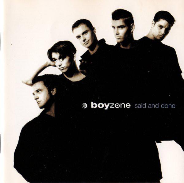 Boyzone Said And Done