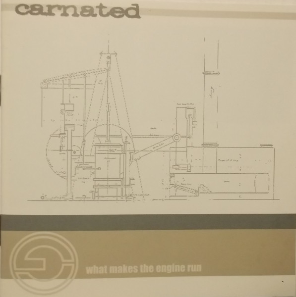 Carnated What Makes The Engine Run CD