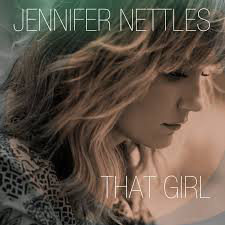 Nettles, Jennifer That Girl CD