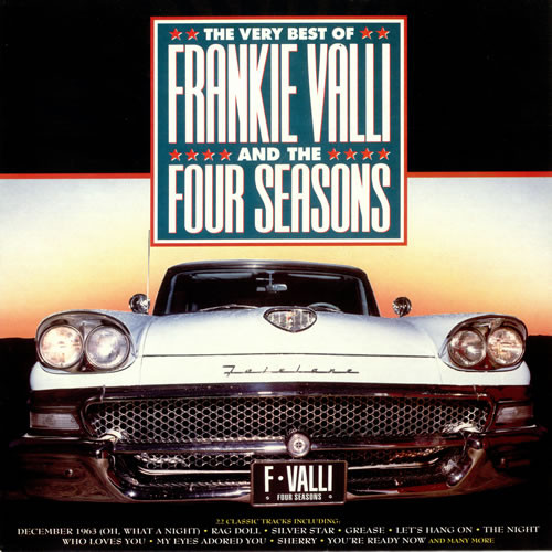 Valli, Frankie And The Four Seasons The Very Best Of Frankie Valli And The Four Seasons