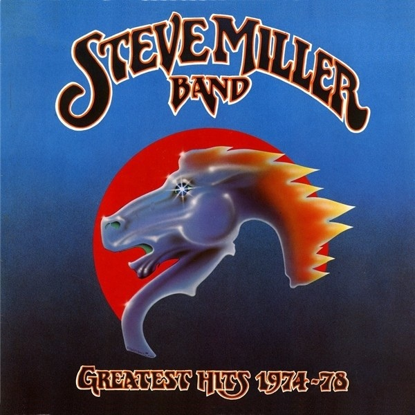 The Steve Miller Band Greatest Hits 1974-78