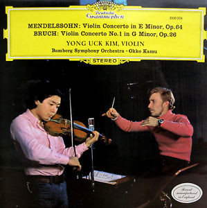 Mendelssohn / Bruch - Yong Uck Kim, Okko Kamu Violin Concerto in E minor, Op. 64 / Violin Concerto No. 1 in G minor, Op. 26 Vinyl