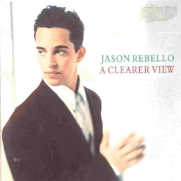 Rebello, Jason A Clearer View Vinyl
