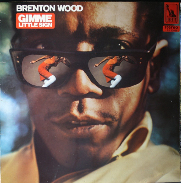 Wood, Brenton Gimme Little Sign