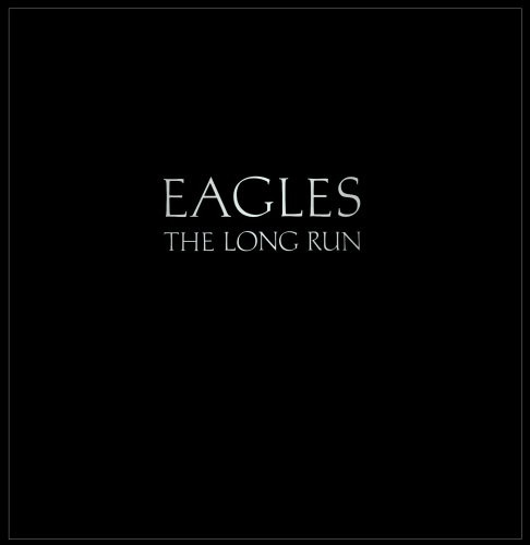 Eagles The Long Run Vinyl