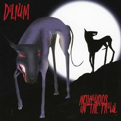 Dolium Hellhounds On The Prowl CD