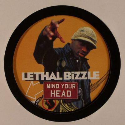 Lethal Bizzle Mind Your Head
