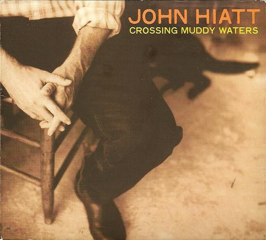 Hiatt, John Crossing Muddy Waters CD