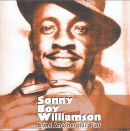 Williamson, Sonny Boy Bring Another Half Pint CD