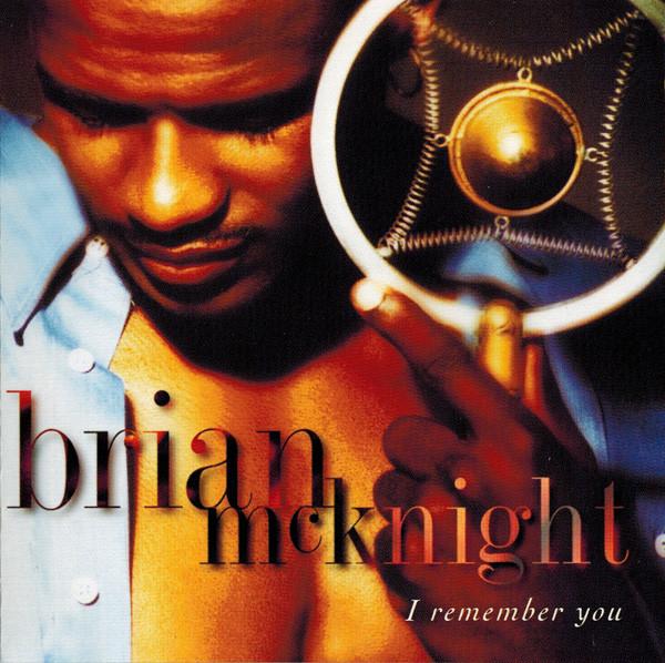 McKnight, Brian I Remember You